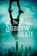 The Shadow Society That She Was Abandoned Outside A