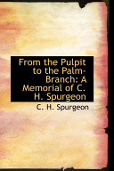 From the Pulpit to the Palm Branch