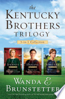 The Kentucky Brothers Trilogy Book PDF