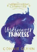 Undercover Princess Book