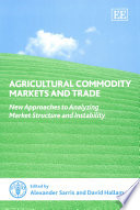 Agricultural Commodity Markets and Trade