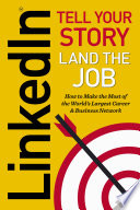 Linkedin Tell Your Story Land The Job