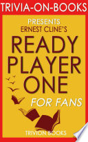 Ready Player One  A Novel by Ernest Cline  Trivia On Books