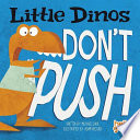 Little Dinos Don t Push