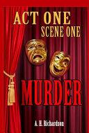 Act One  Scene One Murder