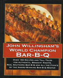 John Willingham s World Champion Bar B q
