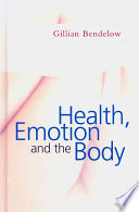 Health  Emotion and The Body