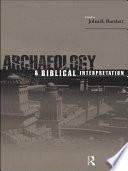 Archaeology and Biblical Interpretation