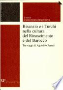 Bisanzio e i Turchi nella cultura del Rinascimento e del Barocco
