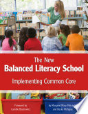 The New Balanced Literacy School Research Based Best Practices This Book Infuses Best