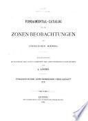Fundamental-Catalog für Zonen-Beobachtungen am Südhimmel und südlicher Polar-Catalog für die Epoche 1900