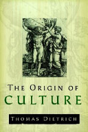 The Origin of Culture and Civilization