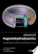 Advanced Magnetohydrodynamics