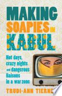 Making Soapies in Kabul Book PDF