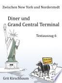 Zwischen New York und Norderstedt   Diner und Grand Central Terminal