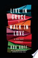 Live in Grace  Walk in Love Book PDF