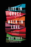 Live in Grace, Walk in Love Book