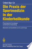 Die Praxis der Sportmedizin in der Kinderheilkunde