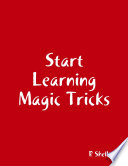 Start Learning Magic Tricks