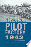 From The Pilot Factory 1942