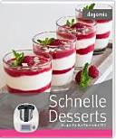 Schnelle Desserts Rezepte f  r den Thermomix TM5