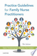 Practice Guidelines For Family Nurse Practitioners E Book