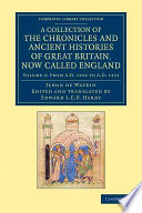 A Collection Of The Chronicles And Ancient Histories Of Great Britain, Now Called England : knight, ends with the trial of...