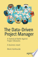 The Data Driven Project Manager