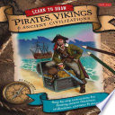 Learn to Draw Pirates  Vikings   Ancient Civilizations