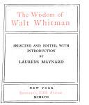 The Wisdom of Walt Whitman
