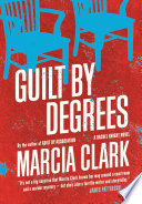 Guilt By Degrees Clark Perfect For Fans Of