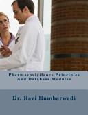 Pharmacovigilance Principles and Database Modules