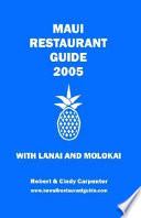 Maui Restaurant Guide 2005 With Lanai and Molokai