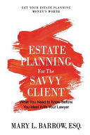 Estate Planning for the Savvy Client