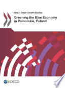 OECD Green Growth Studies Greening the Blue Economy in Pomorskie  Poland