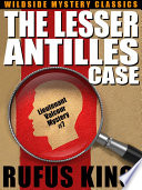 The Lesser Antilles Case  A Lt  Valcour Mystery  7