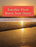 Lucifer First Born Son  Sun