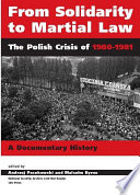 From Solidarity to Martial Law