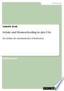 Schule und Homeschooling in den USA