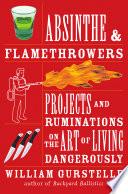 Absinthe   Flamethrowers