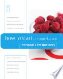 How to Start a HomeBased Personal Chef Business