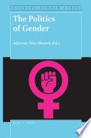 The Politics Of Gender