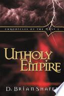 Ebook Unholy Empire Epub D. Brian Shafer Apps Read Mobile
