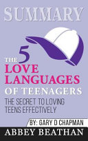 Summary The 5 Love Languages Of Teenagers