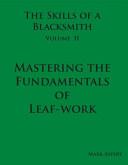 The Skills of a Blacksmith Volume II
