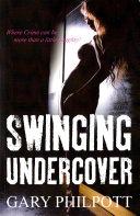 Swinging Undercover