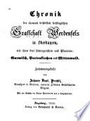 Chronik der ehemals bischöflich freisingischen grafsschaft Werdendels in Oberbayern, mit ihren drei untergerichten und pfarreien, Garmisch, Partenkirchen und Mittenwald