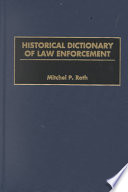 historical dictionary of law enforcement