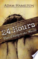24 Hours That Changed the World  Expanded Large Print Edition