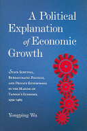 A political explanation of economic growth